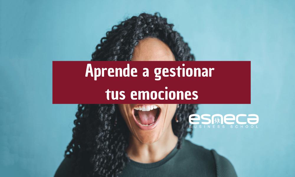 Guía para aprender a gestionar las emociones