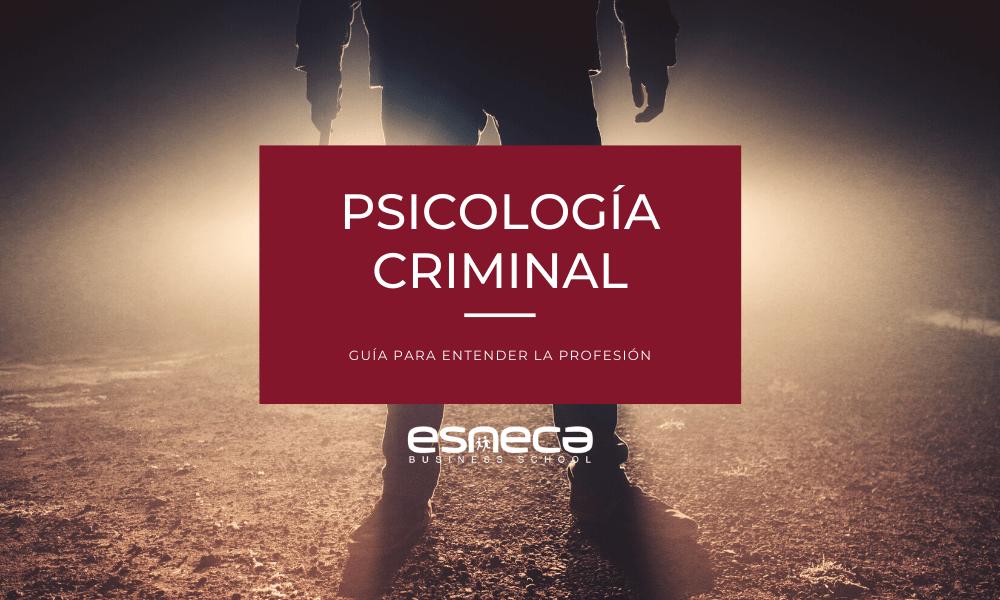 Guía para entender la psicología criminal