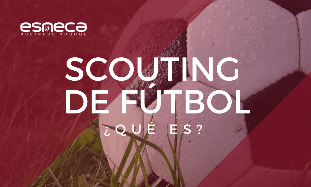 ¿Cómo se realiza un scouting fútbol profesional?